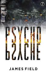 Psycho Psyche by James Field